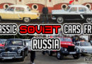 Russian Classic Cars Feature – Gaz Volga Pobeda Soviet Union USSR Cars